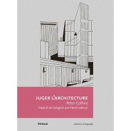 Juger l'architecture Peter Collins Éditions Infolio