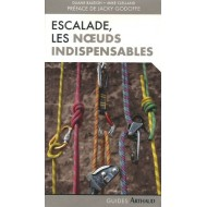 Escalade Les noeuds indispensables Éditions Arthaud