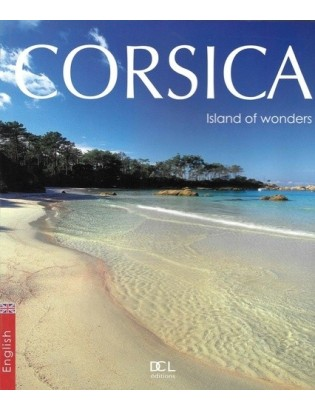 Corsica, island of wonders  DCL Éditions