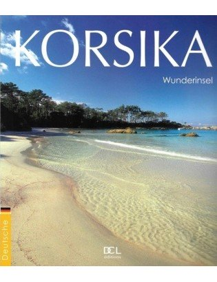 Korsika, Wunderinsel DCL Éditions