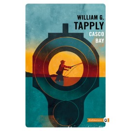 Casco Bay - William G. Tapply Éditions Gallmeister