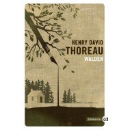 Walden - Henry-David Thoreau Éditions Gallmeister