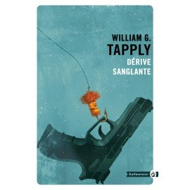 Dérive sanglante - William G. Tapply Éditions Gallmeister