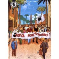Forza fonctionnaires ! - Micael O'Griefa - Thierry Jollet Éditions DCL